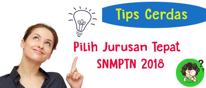 Tips Cerdas Memilih Jurusan SNMPTN 2018 yang Tepat