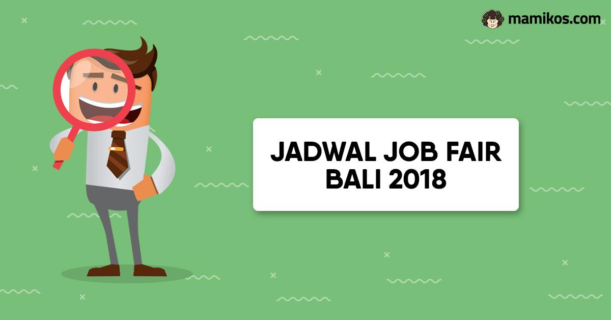 Jadwal Job fair Bali september – Desember 2018