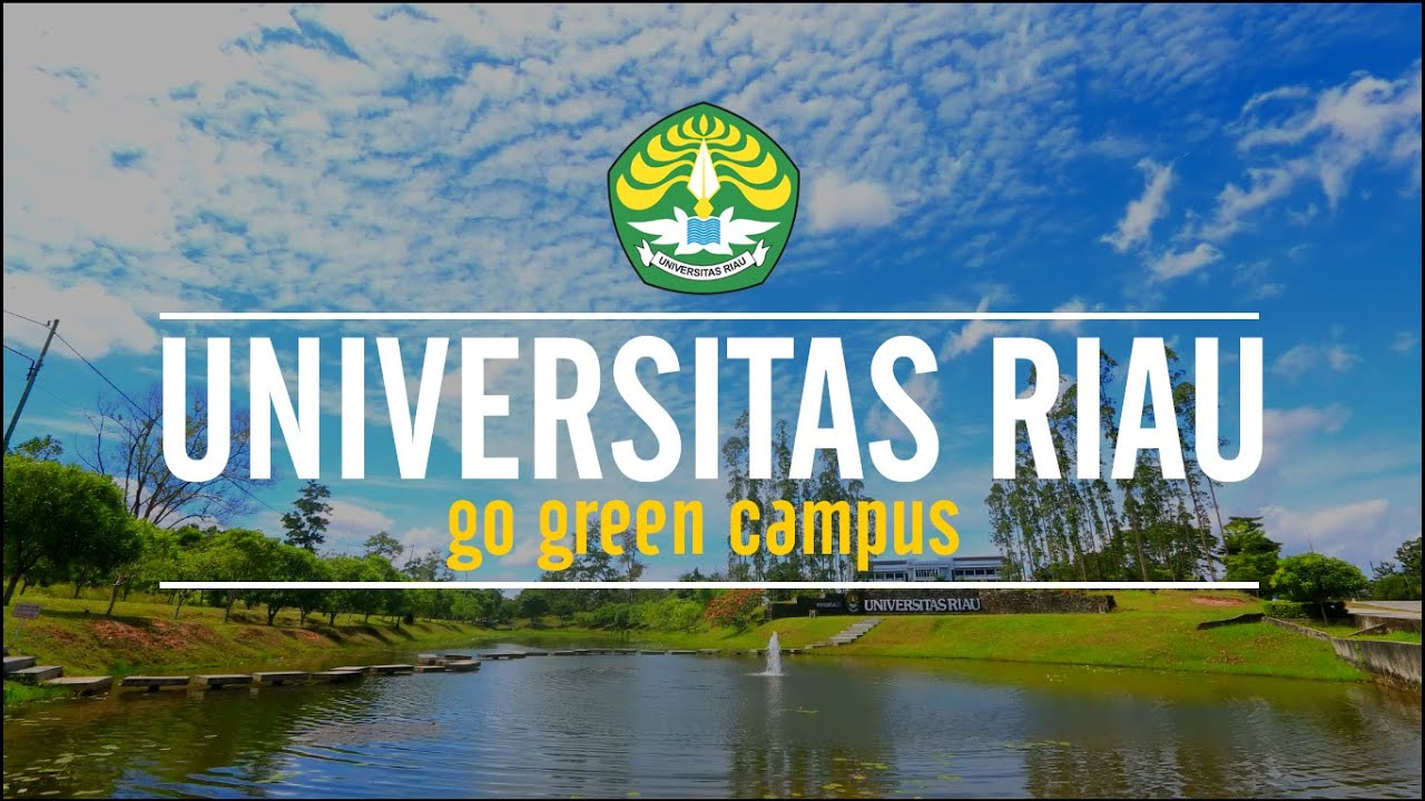 Pendaftaran Universitas Riau (UNRI) 2019/2020