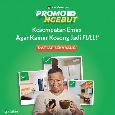 Daftar Kost Untuk Ikut Mamikos Promo Ngebut, Makin Untung!