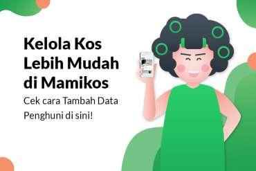 Tambah Data Penghuni Kost dan Kelola Pembayaran dengan Mudah di Mamikos
